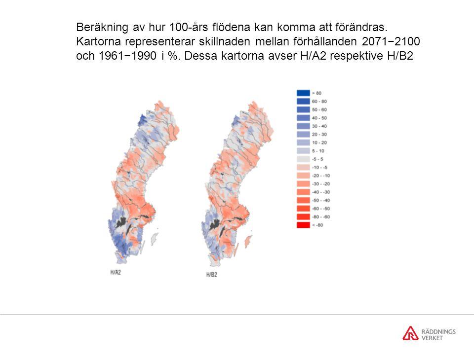 Beräkning av hur 100-års flödena kan komma att förändras.