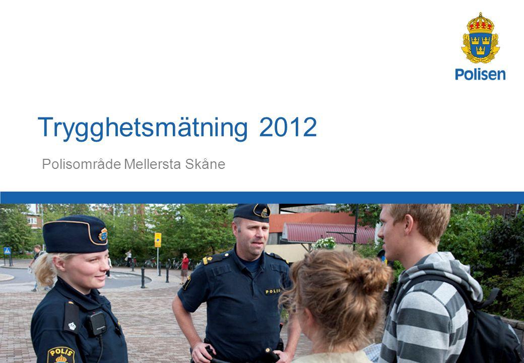 1 Polisområde Mellersta Skåne Trygghetsmätning 2012