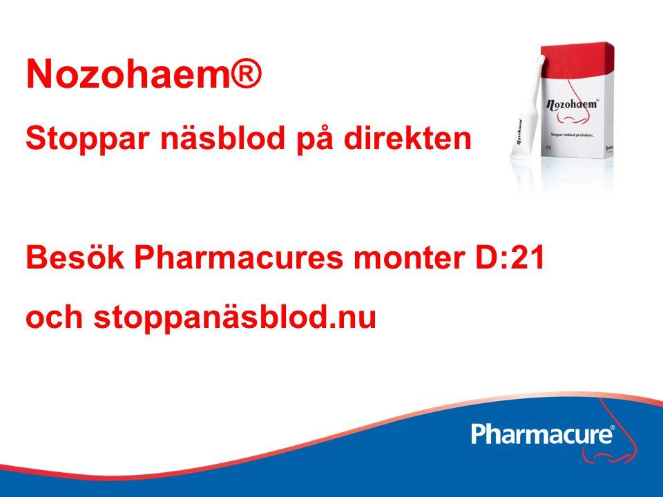 Nozohaem® Stoppar näsblod på direkten Besök Pharmacures monter D:21 och stoppanäsblod.nu