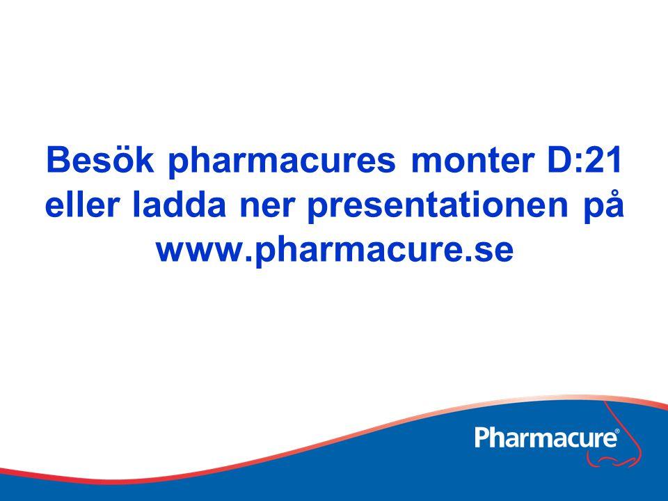 Besök pharmacures monter D:21 eller ladda ner presentationen på www.pharmacure.se