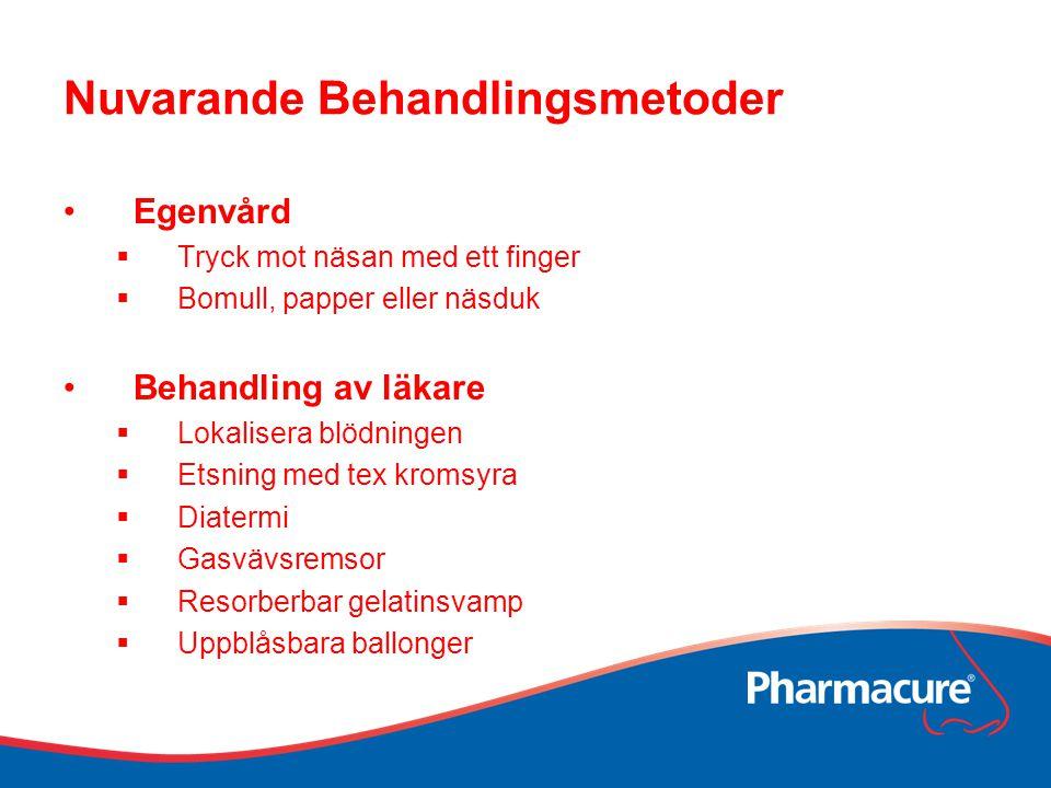 Nuvarande Behandlingsmetoder Egenvård  Tryck mot näsan med ett finger  Bomull, papper eller näsduk Behandling av läkare  Lokalisera blödningen  Et