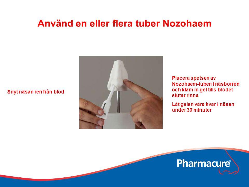 Använd en eller flera tuber Nozohaem Snyt näsan ren från blod Placera spetsen av Nozohaem-tuben i näsborren och kläm in gel tills blodet slutar rinna