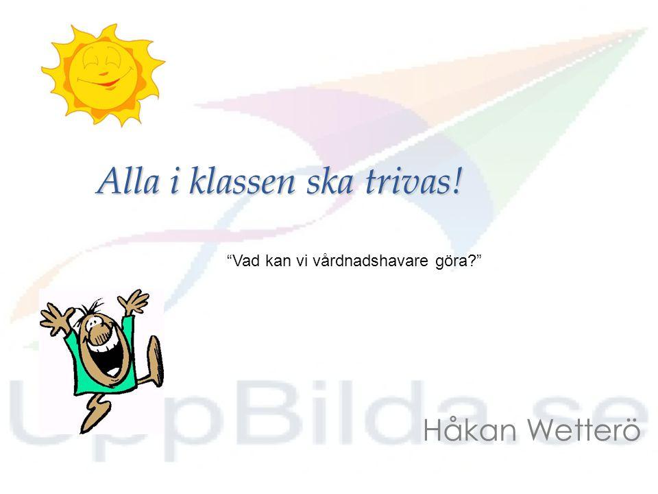Håkan Wetterö Fritidspedagog Idrottslärare Olweusinstruktör Idrottsledare Pappa