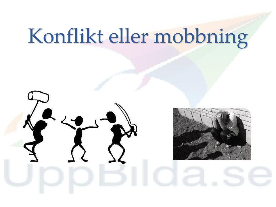 Konflikt eller mobbning