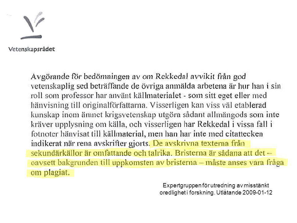 Expertgruppen för utredning av misstänkt oredlighet i forskning. Utlåtande 2009-01-12