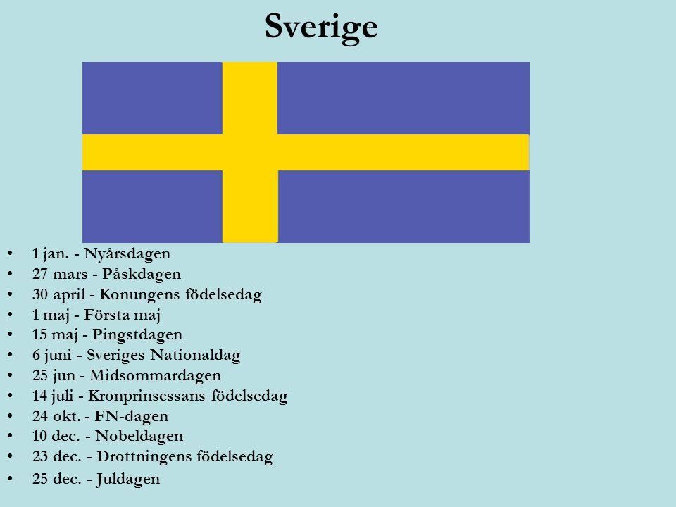 Sverige 1 jan. - Nyårsdagen 27 mars - Påskdagen 30 april - Konungens födelsedag 1 maj - Första maj 15 maj - Pingstdagen 6 juni - Sveriges Nationaldag