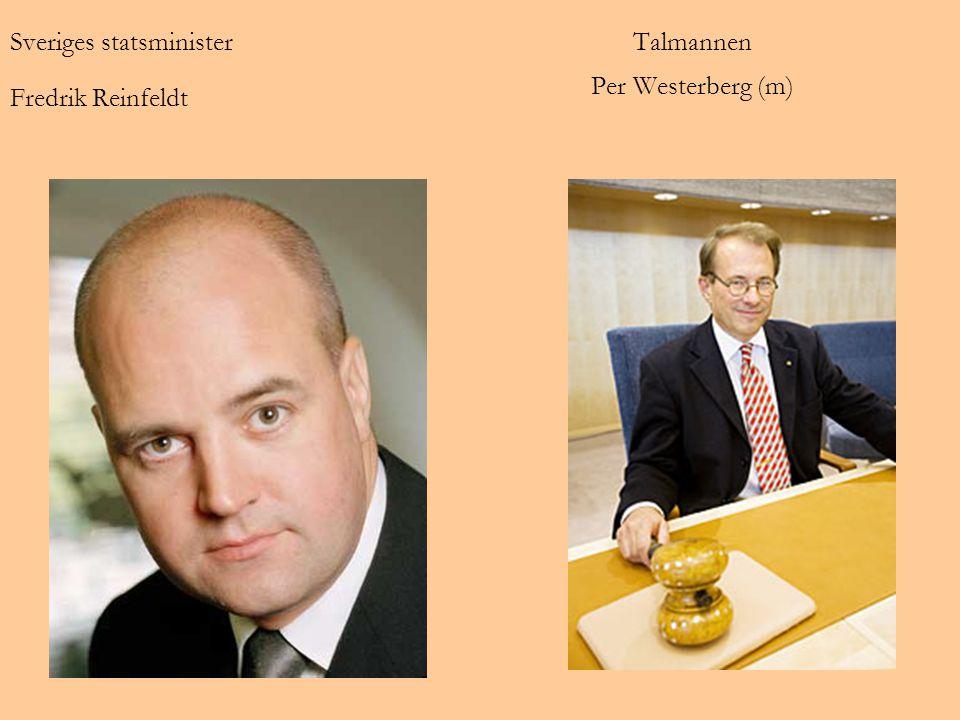 Talmannen Per Westerberg (m) Sveriges statsminister Fredrik Reinfeldt