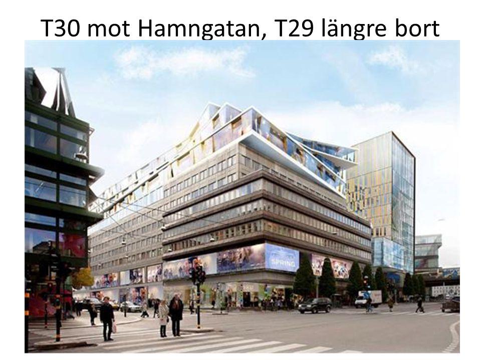 T30 mot Hamngatan, T29 längre bort 24