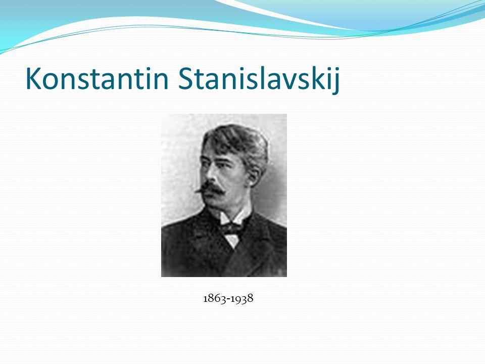 Konstantin Stanislavskij 1863-1938