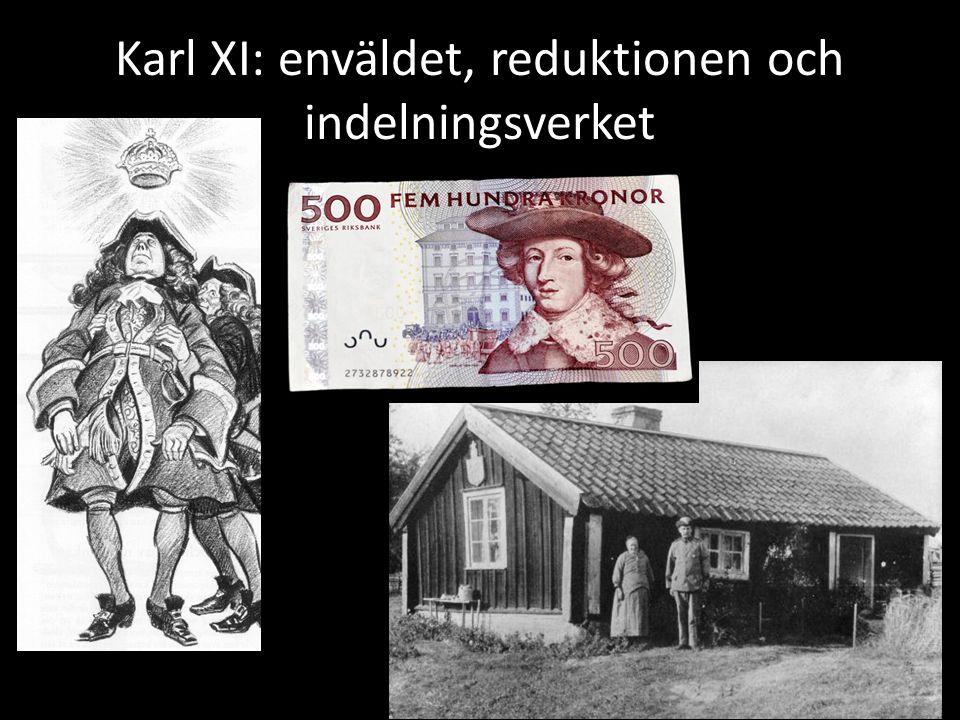 Karl XI: enväldet, reduktionen och indelningsverket