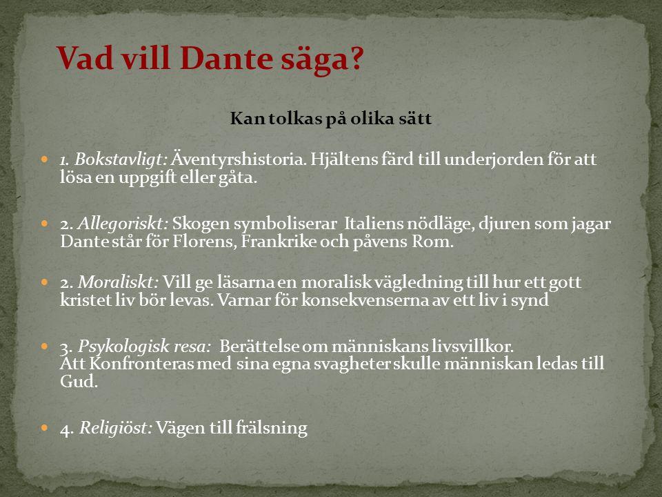 Vad vill Dante säga?