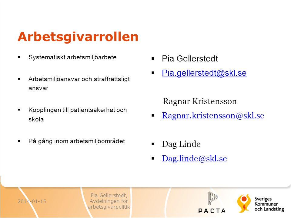 2014-01-15 Pia Gellerstedt, Avdelningen för arbetsgivarpolitik