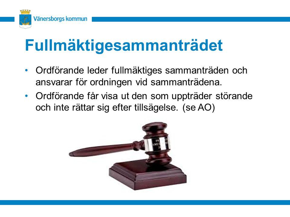 Fullmäktigesammanträdet Ordförande leder fullmäktiges sammanträden och ansvarar för ordningen vid sammanträdena. Ordförande får visa ut den som uppträ