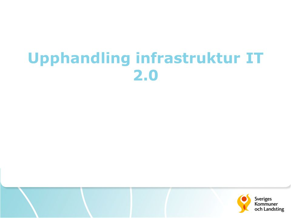 Upphandling infrastruktur IT 2.0
