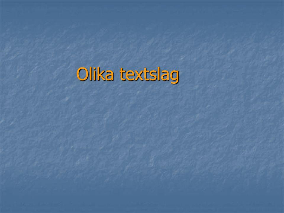 Olika textslag