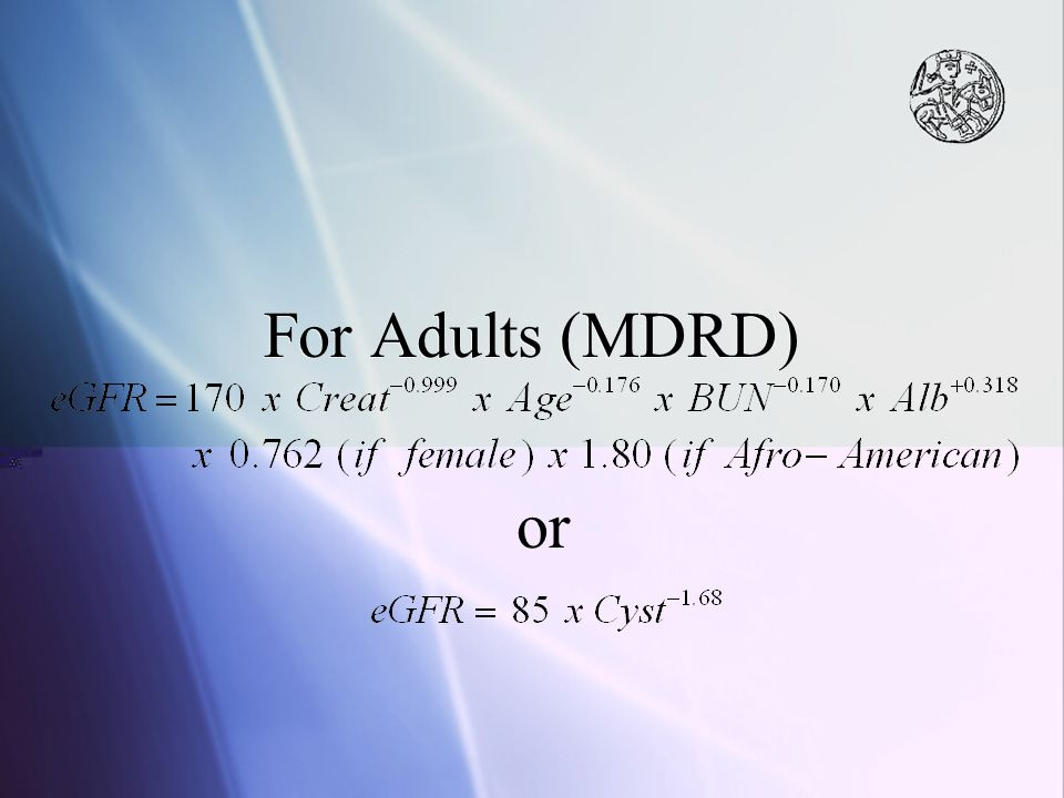 For Adults (MDRD) or