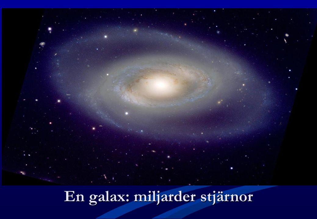 En galax: miljarder stjärnor
