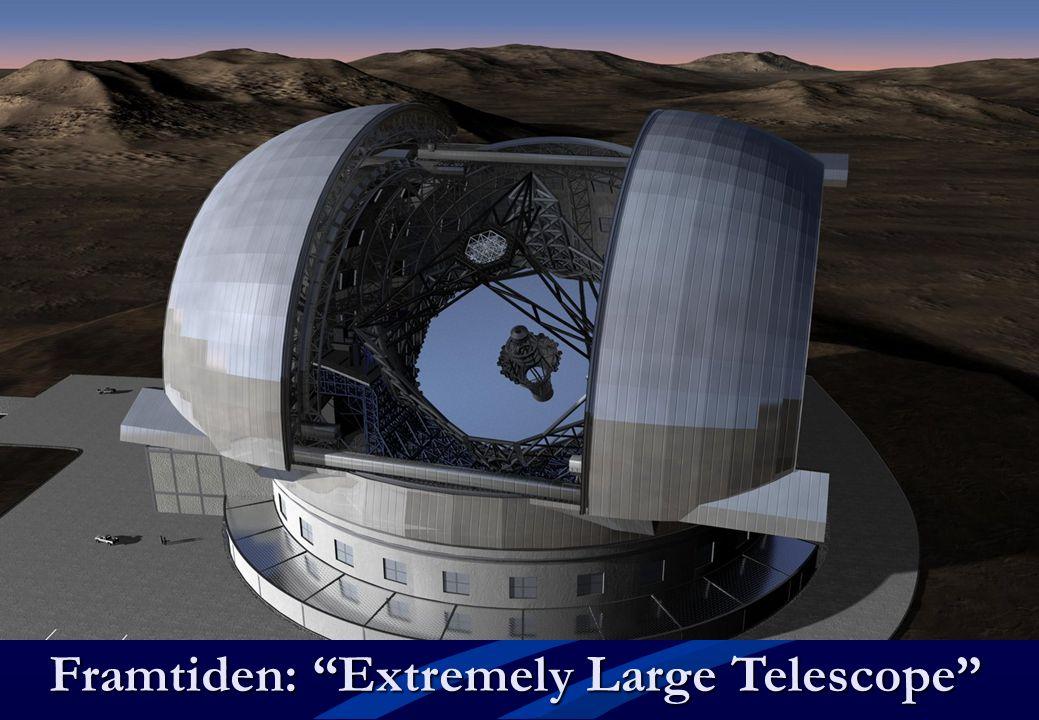 """Framtiden: """"Extremely Large Telescope"""""""