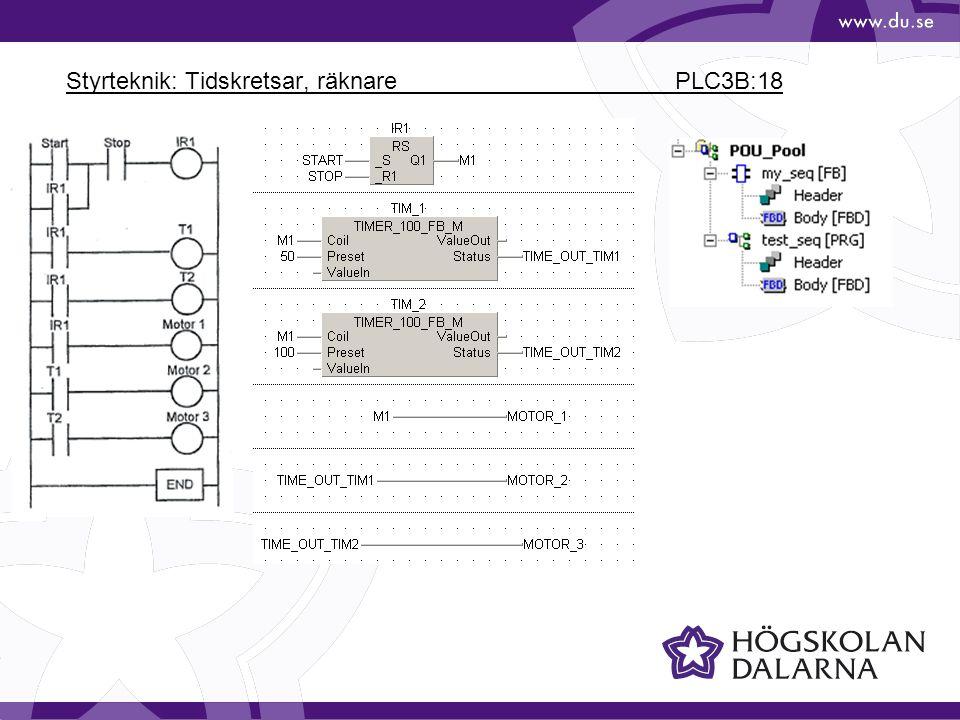 Styrteknik: Tidskretsar, räknare PLC3B:18