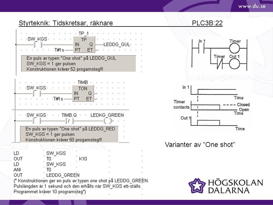 """Styrteknik: Tidskretsar, räknare PLC3B:22 Varianter av """"One shot"""""""