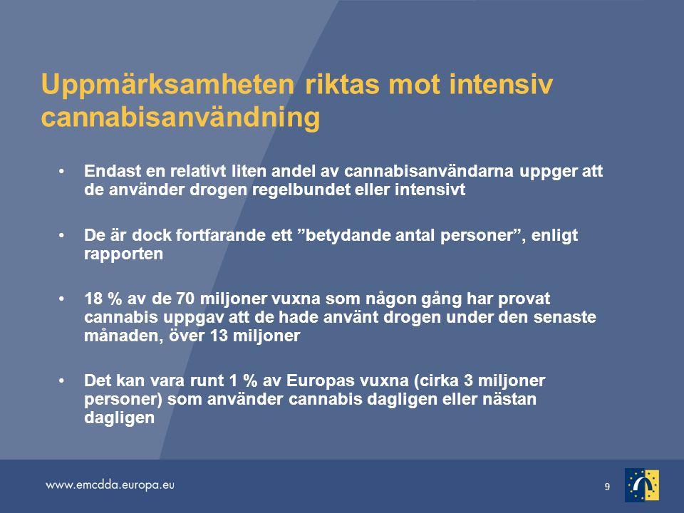 30 Drogmissbruk bland barn under 15 år (3) De åtgärder som sätts in för mycket unga droganvändare varierar från allmänna preventiva metoder (t.ex.