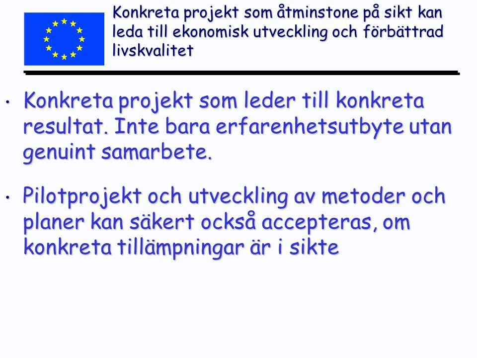 Inom Östersjö-området finns också flera andra EU-program som kan vara av intresse Baltic Sea l l Omfattar alla Östersjö-länder + delar av Ryssland Central Baltic l l Estland, Lettland, Sverige, Finland Northern Periphery