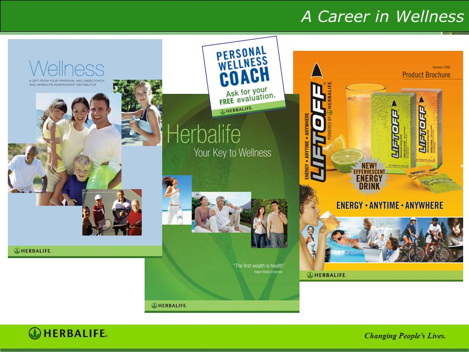 The Wellness Evaluation A Career in Wellness Changing People's Lives. *