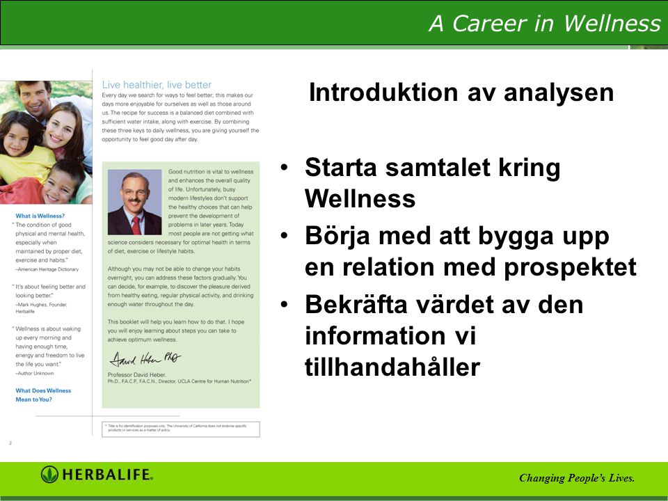 The Wellness Evaluation A Career in Wellness Changing People's Lives.