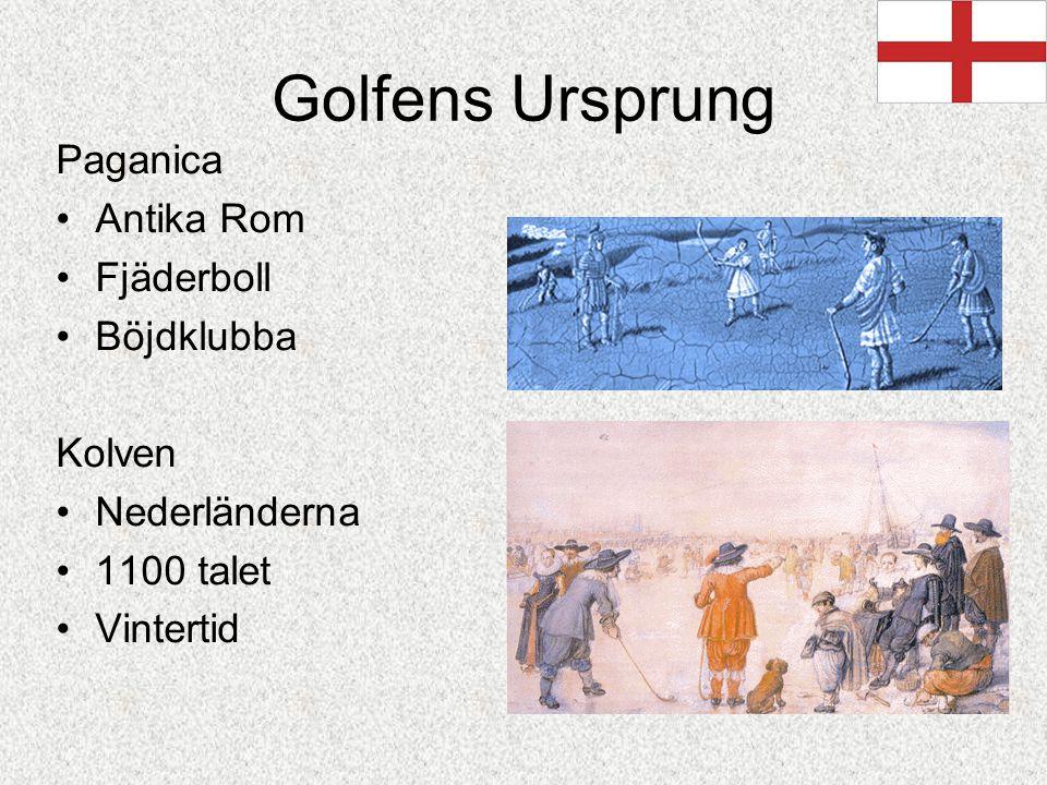 Golfens Ursprung Paganica Antika Rom Fjäderboll Böjdklubba Kolven Nederländerna 1100 talet Vintertid