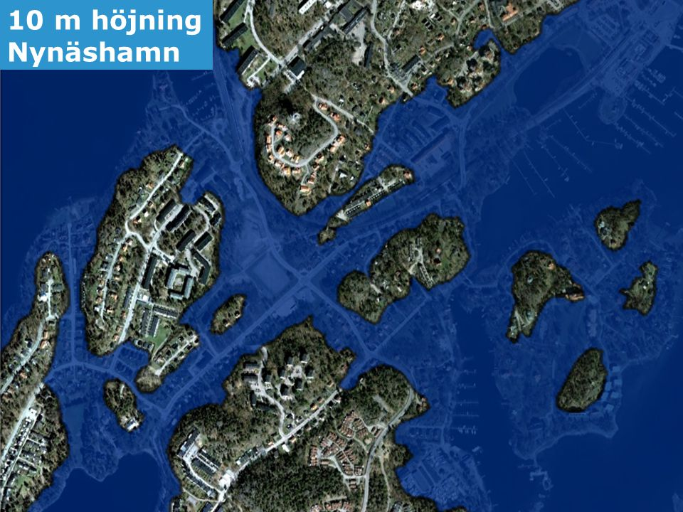 Jonas Qvarfordt - Miljöstrateg Framtida havsnivåer i Stockholms län 7 10 m höjning Nynäshamn