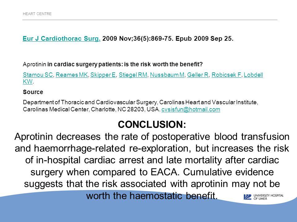 HEART CENTRE Eur J Cardiothorac Surg.Eur J Cardiothorac Surg.