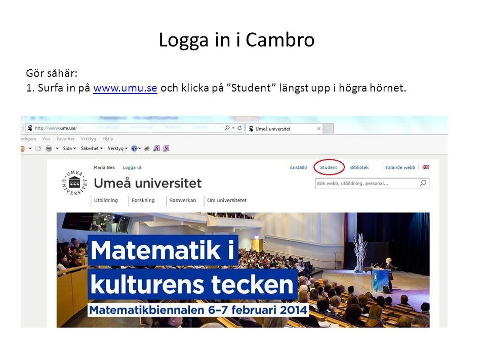 Logga in i Cambro Gör såhär: 1.