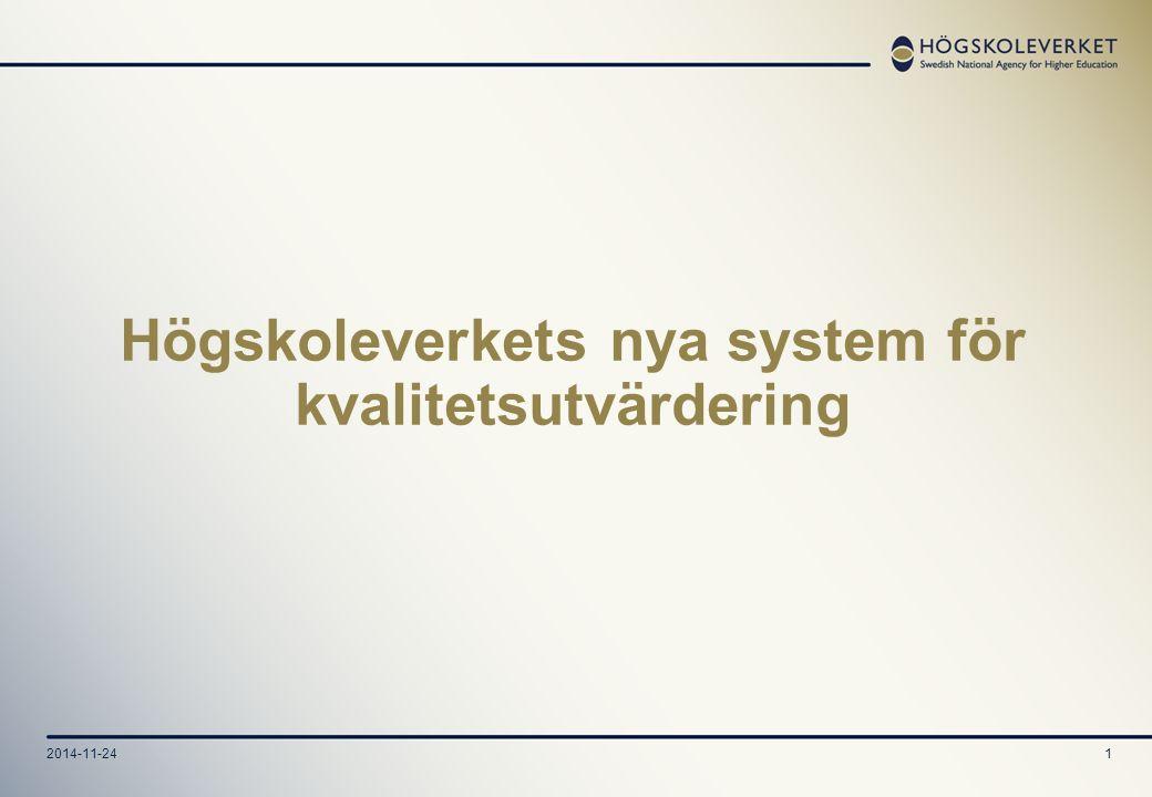 2014-11-241 Högskoleverkets nya system för kvalitetsutvärdering