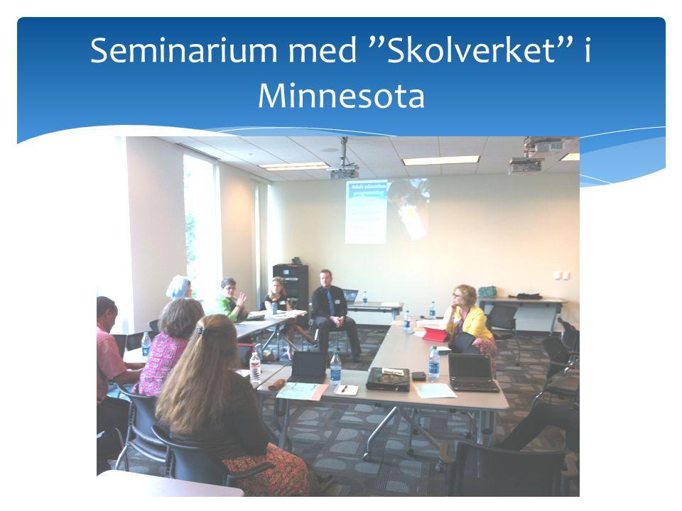 """Seminarium med """"Skolverket"""" i Minnesota"""