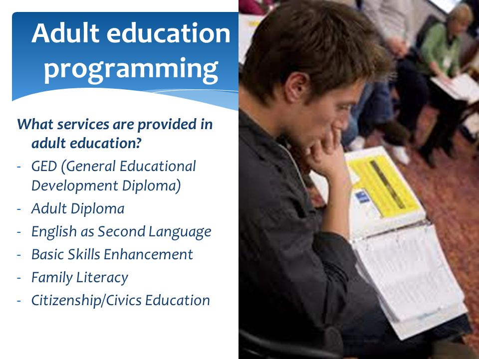 What services are provided in adult education.