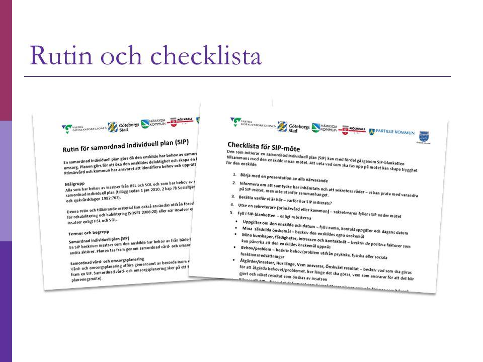 Rutin och checklista
