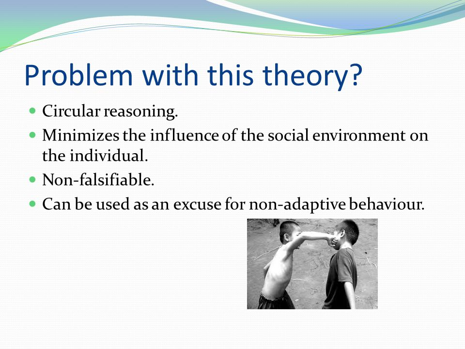 Problem with this theory.Circular reasoning.