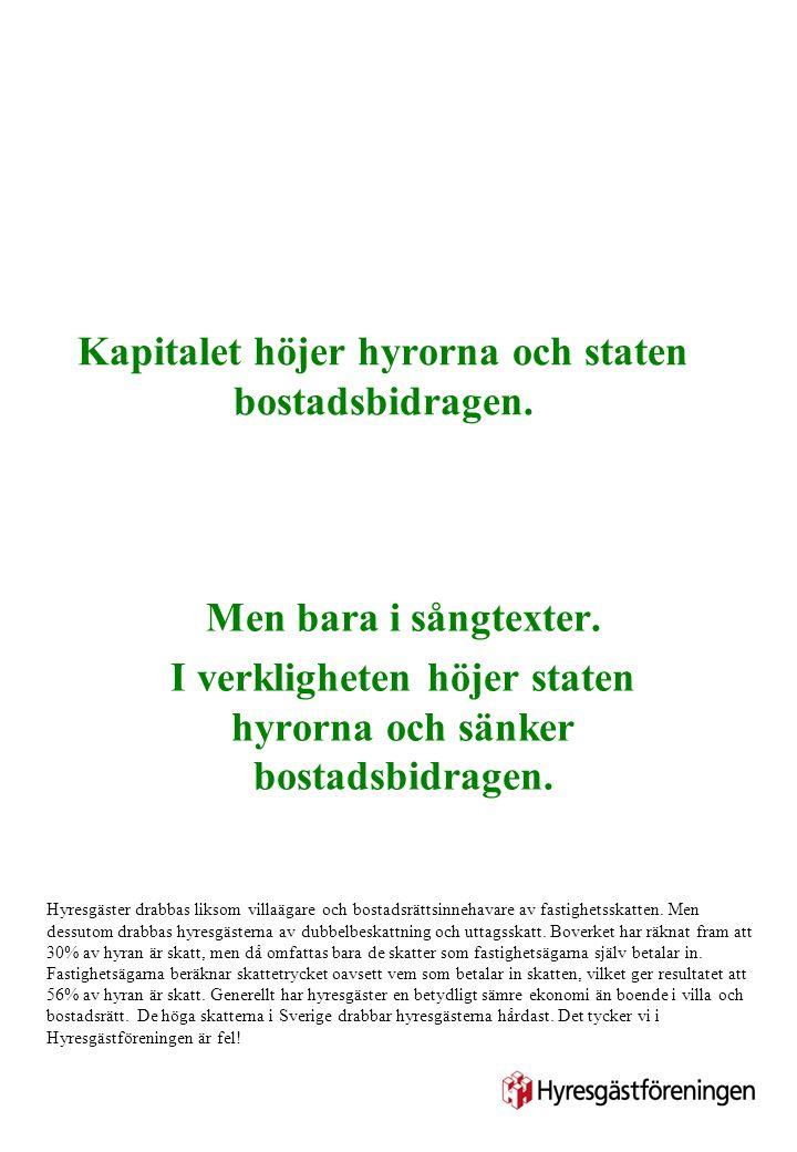 Mona, Göran mfl: det finns en vers till Under stat och skatter vi digna ner.