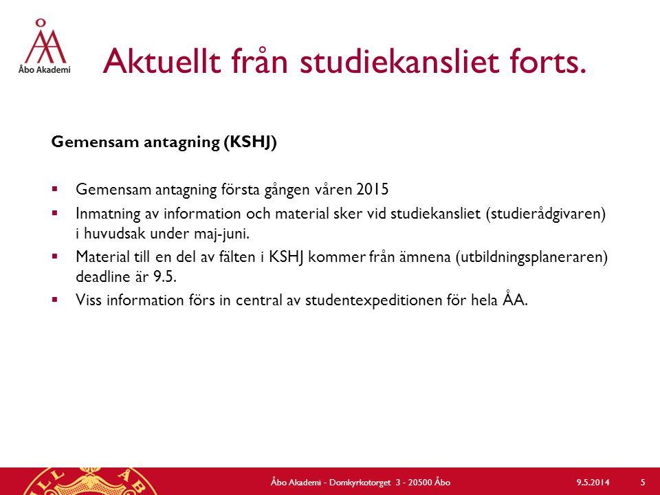Önskemål på fortbildning? 9.5.2014Åbo Akademi - Domkyrkotorget 3 - 20500 Åbo 26