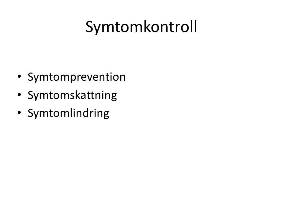 Symtomkontroll Symtomprevention Symtomskattning Symtomlindring