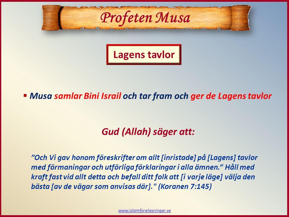 """www.islamforelasningar.se Lagens tavlor Profeten Musa  Musa samlar Bini Israil och tar fram och ger de Lagens tavlor """"Och Vi gav honom föreskrifter o"""