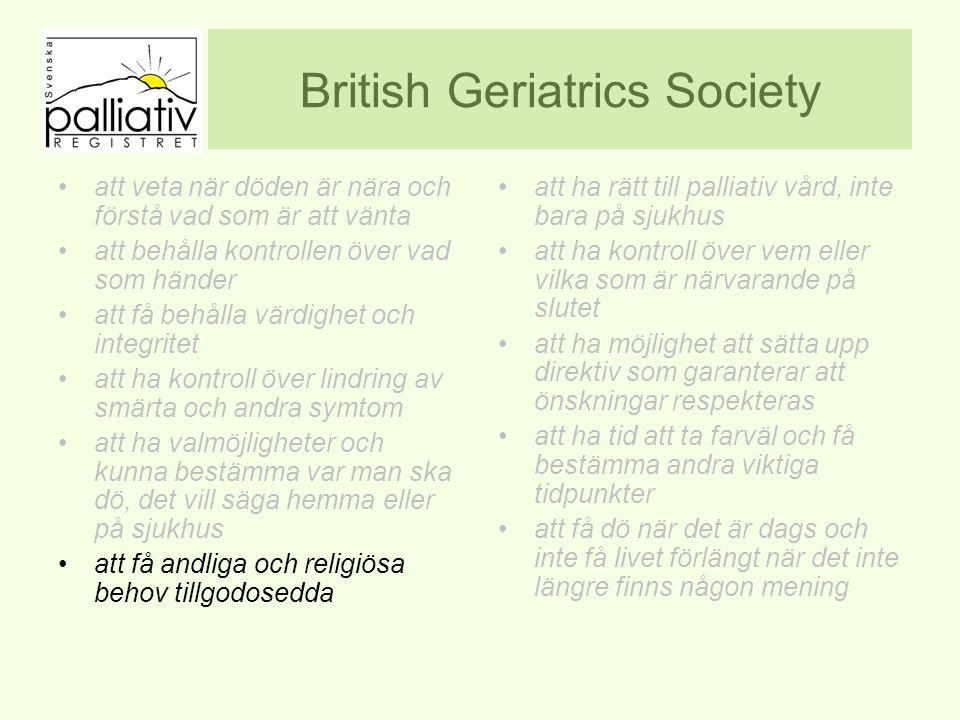 British Geriatrics Society att veta när döden är nära och förstå vad som är att vänta att behålla kontrollen över vad som händer att få behålla värdig