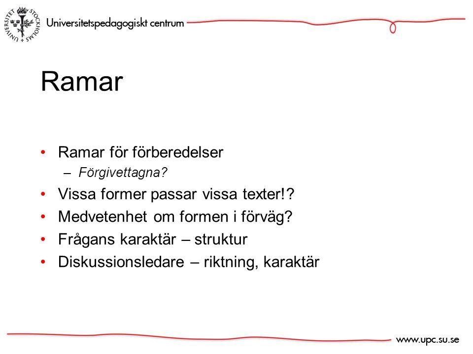 Ramar Ramar för förberedelser –Förgivettagna. Vissa former passar vissa texter!.