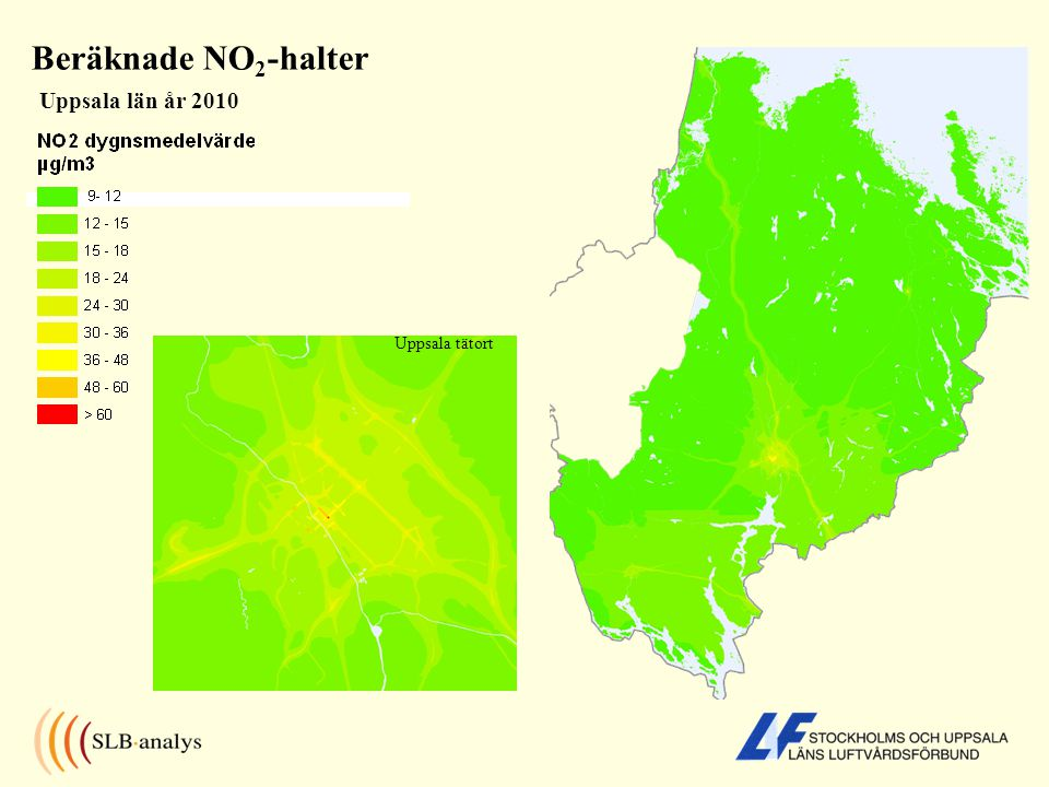 Beräknade NO 2 -halter Uppsala län år 2010 Uppsala tätort