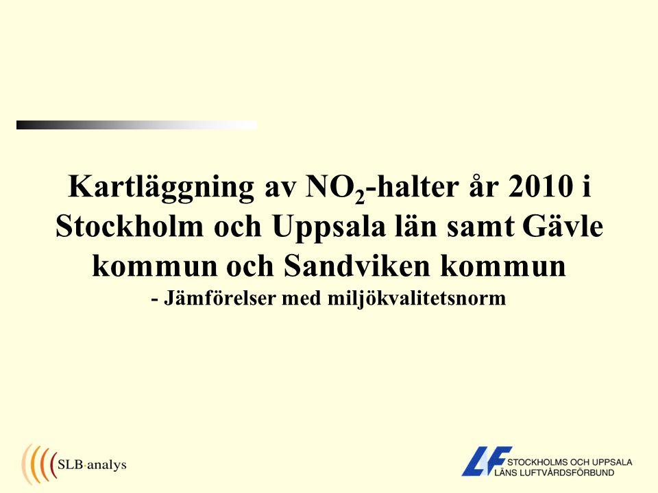 Stockholms län år 2010 Beräknade NO 2 -halter Storstockholm