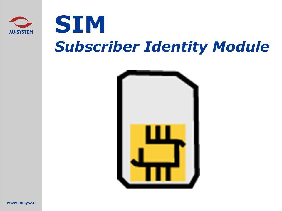 www.ausys.se SIM Subscriber Identity Module