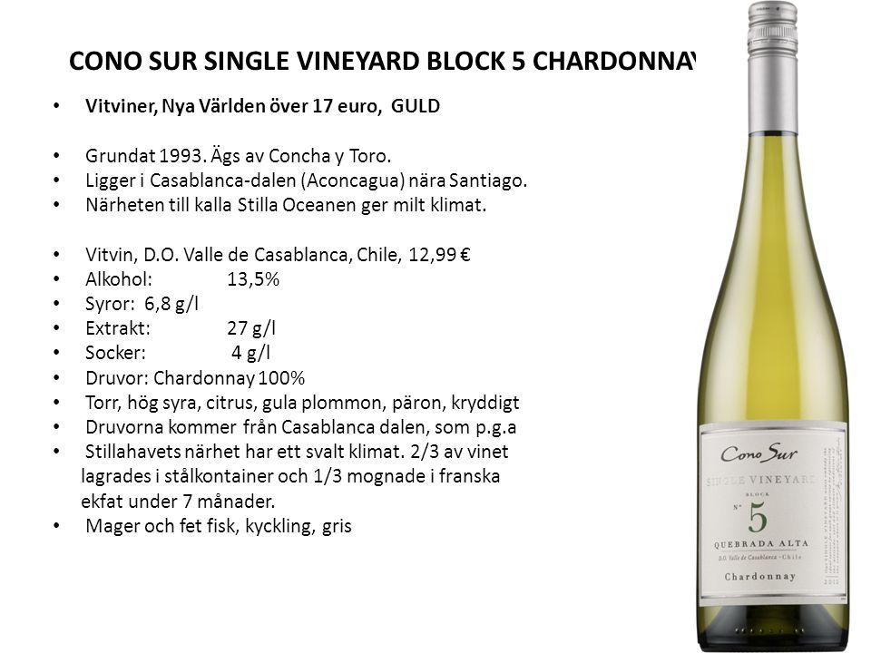 CONO SUR SINGLE VINEYARD BLOCK 5 CHARDONNAYAY 2012 Vitviner, Nya Världen över 17 euro, GULD Grundat 1993.