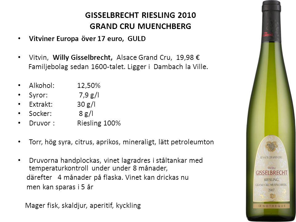 GISSELBRECHT RIESLING 2010 GRAND CRU MUENCHBERG Vitviner Europa över 17 euro, GULD Vitvin, Willy Gisselbrecht, Alsace Grand Cru, 19,98 € Familjebolag sedan 1600-talet.