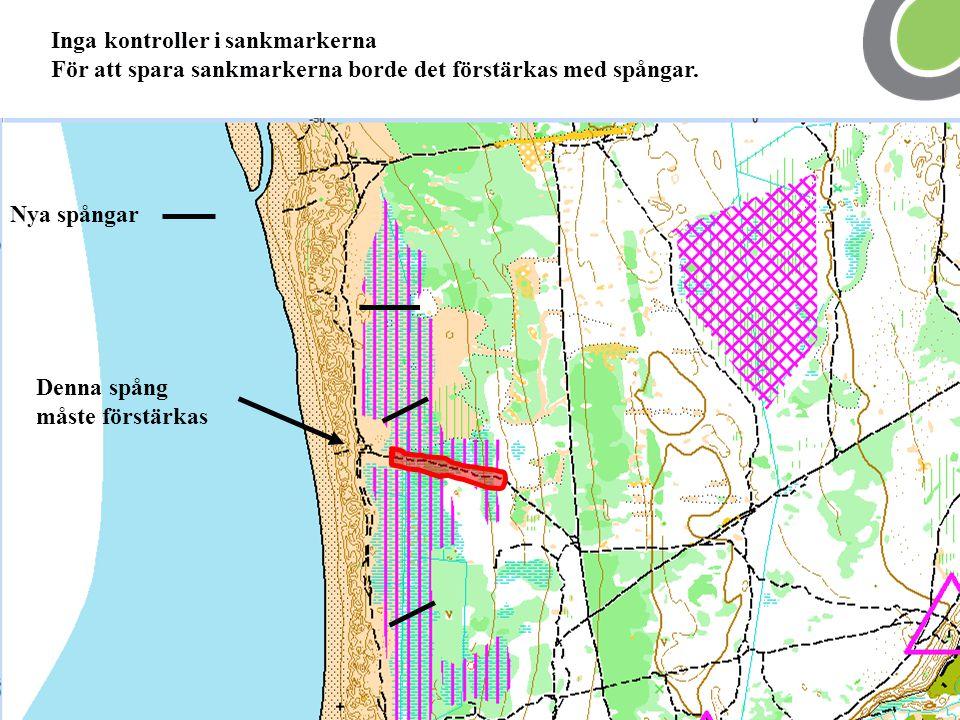 Inga kontroller i sankmarkerna För att spara sankmarkerna borde det förstärkas med spångar. Nya spångar Denna spång måste förstärkas