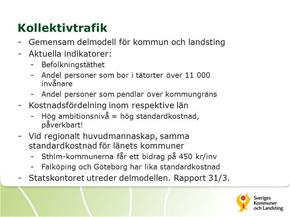Kollektivtrafik -Gemensam delmodell för kommun och landsting -Aktuella indikatorer: -Befolkningstäthet -Andel personer som bor i tätorter över 11 000